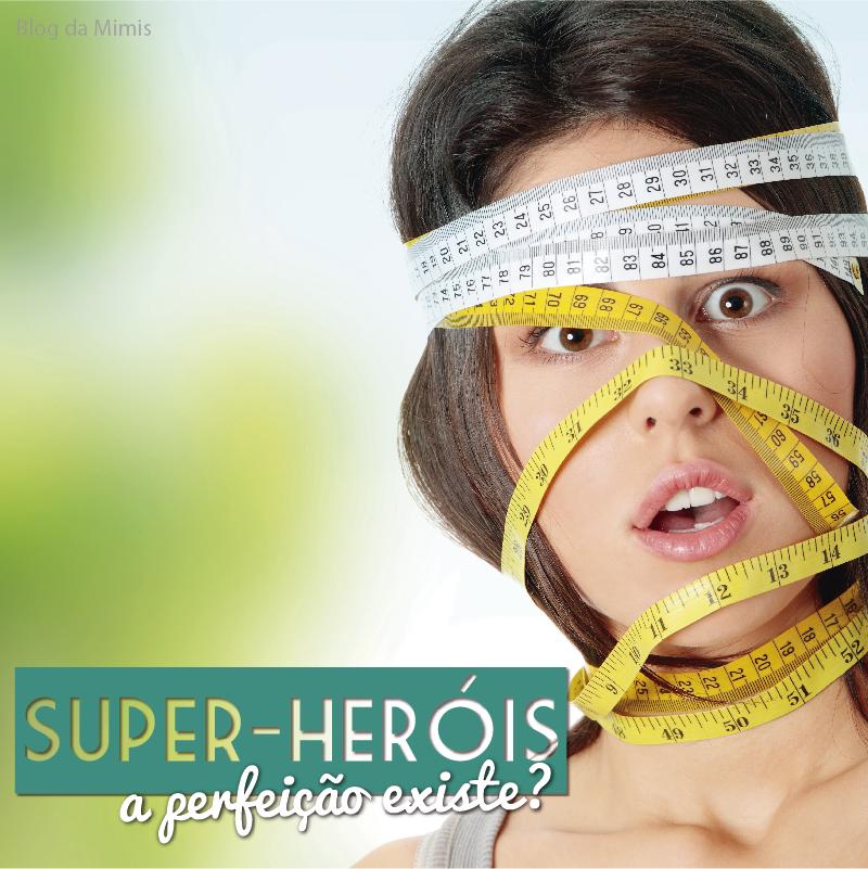 super-heróis-blog-da-mimis-michelle-franzoni-01