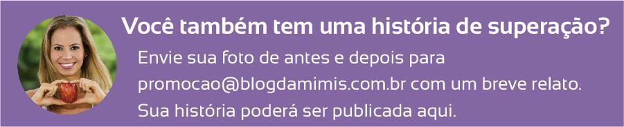 superação-celia-blog-da-mimis-michelle-franzoni-8