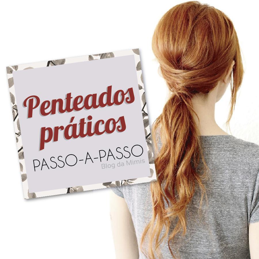 tutorial-penteados-blog-da-mimis-michelle-franzoni-01