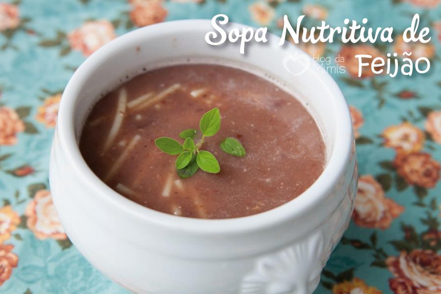 Sopa-nutritiva-de-feijão-blog-da-mimis-michelle-franzoni-post