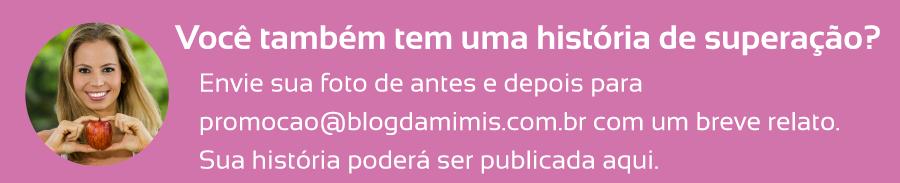 Superação-Paula-Vendramini-blog-da-mimis-michelle-franzoni-07
