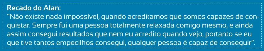 Superação-Alan-dos-Santos-blog-da-mimis-michelle-franzoni-07