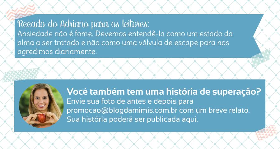 Superação-Adriano-Castellano-blog-da-mimis-michelle-franzoni-05