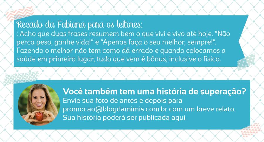 Superação-Fabiana-Lima-blog-da-mimis-michelle-franzoni-05
