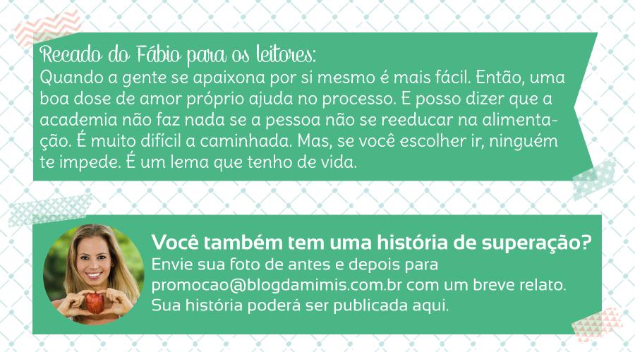 Superação-Fabio-medeiros-blog-da-mimis-michelle-franzoni-05
