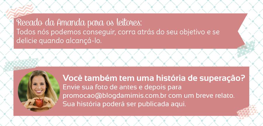 Superação-Amanda-Braz-blog-da-mimis-michelle-franzoni-05