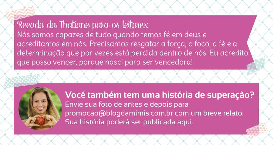 superacao-thatiane-santos-blog-da-mimis-michelle-franzoni-04