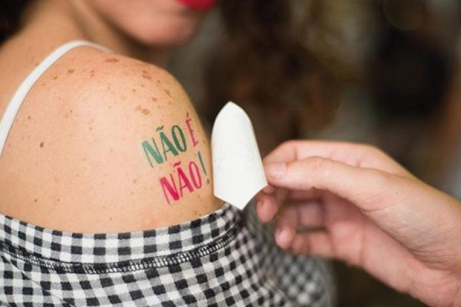 Não é não! Tatuagens contra assédio serão distribuídas no Carnaval